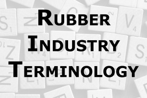 Holz Rubber Education Rubber Industry Terminology