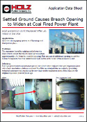 Holz Rubber Application Data Sheet Settled Ground Causes Breach Opening to Widen at Coal Fired Power Plant