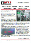 Application Data Sheet Wrong Fabric Material Caused Suction Leak in PVC Plant's Boiler Blower